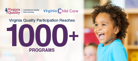 Virginia Quality Program for Early Care and Education Reaches Milestone
